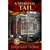 A Spirited Tail (Mystic Notch Cozy Mystery Series Book 2) (English Edition)