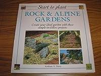 Start to Plant: Rock & Alping Gardens
