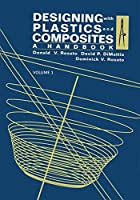 Designing with Plastics and Composites: A Handbook