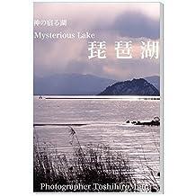 神の宿る湖〜MysteriousLake 琵琶湖: 写真家  三浦俊裕  写真集