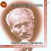 Italian Orchestral Music (Arturo Toscanini Edition, Vol. 10) (2002-02-11)