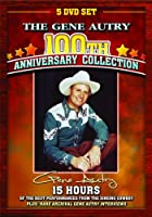 Gene Autry 100th Anniversary Collection [DVD]