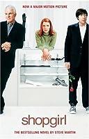 Shopgirl Movie Tie-In: A Novella