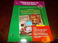 Writer's Choice Writing Assessment and Evaluation Rubrics Grade 12