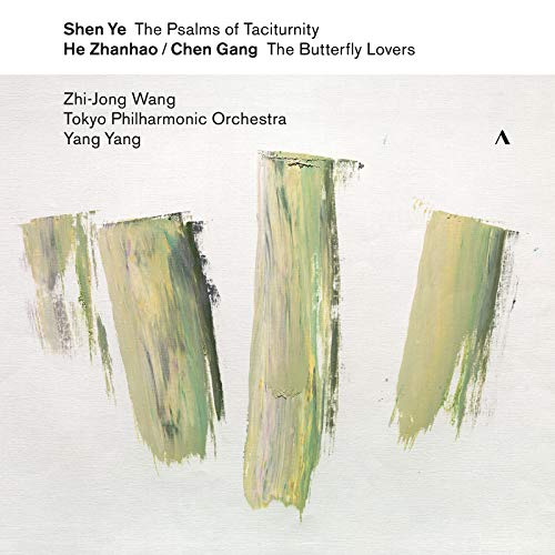 Shen Ye: The Psalms of Taciturnity - Chen Gang & He Zhanhao: The Butterfly Lovers Violin Concerto