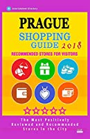 Prague Shopping Guide 2018: Best Rated Stores in Prague, Czech Republic - Stores Recommended for Visitors, (Shopping Guide 2018)