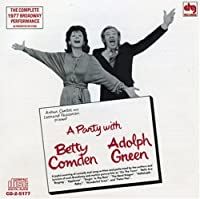 A Party With Betty Comden And Adolph Green (1977 Broadway Revival Cast)
