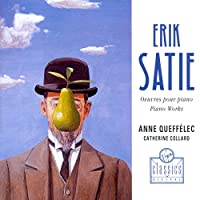 SATIE:OEUVRES POUR PIANO - PIANO WORKS