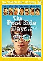 冬に飽きたら季節外れの夏映画を『プールサイド・デイズ』