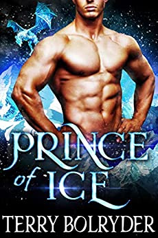 Prince of Ice (Frozen Dragons Book 3) by [Bolryder, Terry]