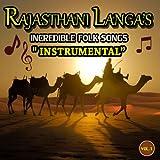 Rajasthani Langas (Incredible Folk Songs) Instrumental