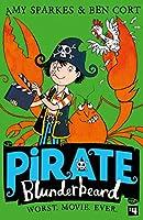 Worst. Movie. Ever. (Pirate Blunderbeard)