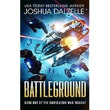 Battleground (Unification War Trilogy, Book 1) (Black Fleet Saga 7)
