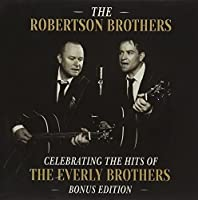 Celebrating The Hits Of The Everly Brothers: Bonus Edition