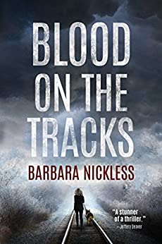 Blood on the Tracks (Sydney Rose Parnell Book 1) by [Nickless, Barbara]