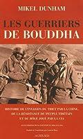 Les guerriers de bouddha