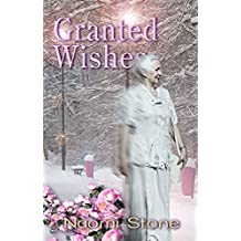 Granted Wishes: from the Files of the Fairy Godmothers' Union