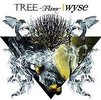 TREE -Flame-