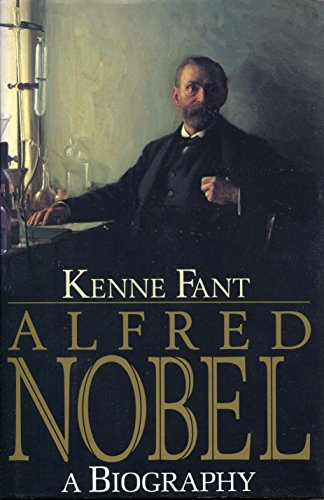 Alfred Nobel: A Biography