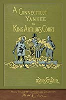 A Connecticut Yankee in King Arthur's Court: Illustrated First Edition