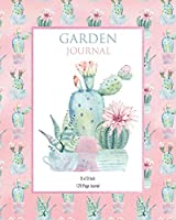 Garden Journel - PINK CACTUS: 120 Page garden planner and journal - 8x10 inch (Elitic Garden Journals)