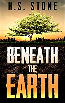 Beneath the Earth by [Stone, H.S.]