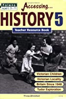 History: Teacher Book Bk. 5 (Primary Accessing S.)