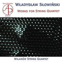 Slowinski: Works for Quartet