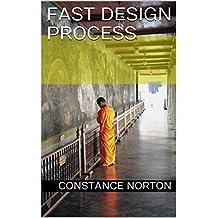 Fast design process