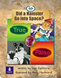 Info Trail Beginner:Did a Hamster Go To Space? Non-fiction (LITERACY LAND)