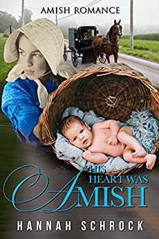 His Heart was Amish by [Schrock, Hannah]