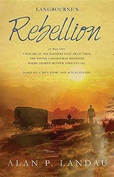 Langbourne's Rebellion (Langbourne Series Book 2) by [Landau, Alan P]