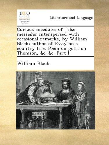 Curious anecdotes of false mes...