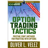 Option Trading Tactics: Methods for Profiting With Options (English Edition)