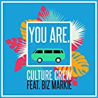 You Are. (feat. Biz Markie)