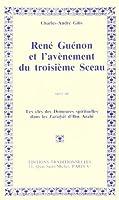 Rene guenon et l'avenement du troisieme sceau