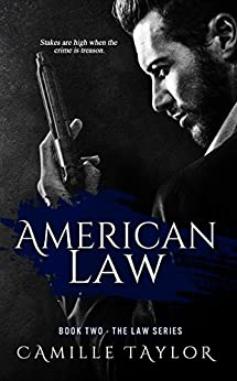 American Law (Law Series Book 2) by [Taylor, Camille]