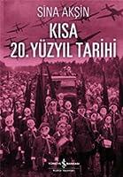 Kisa 20. Yuzyil Tarihi