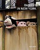 BANKSY IN NEW YORK バンクシー・イン・ニューヨーク【日本語版】