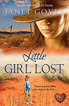 Little Girl Lost (Choc Lit) (Coorah Creek Book 4) by [Gover, Janet]