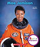 Mae Jemison (Rookie Biographies)