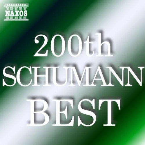 シューマン 生誕200周年記念ベストアルバム