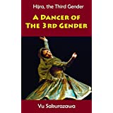 A Dancer of the Third Gender (Hijra, The Third Gender) (English Edition)