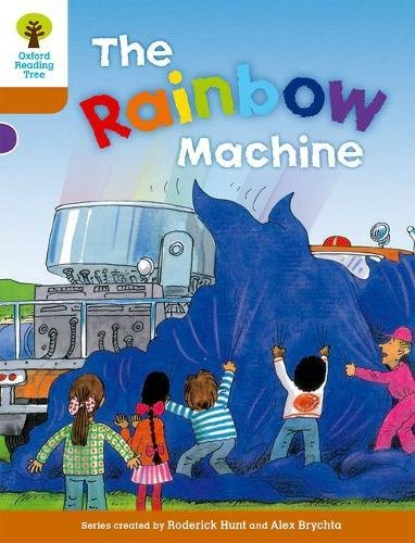 Oxford Reading Tree: Level 8: Stories: The Rainbow Machineの詳細を見る
