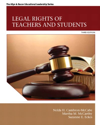 Download Legal Rights of Teachers and Students (3rd Edition) (The Allyn & Bacon Educational Leadership) 0132619431