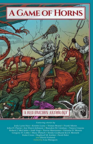 Download A Game of Horns: A Red Unicorn Anthology 1614753520