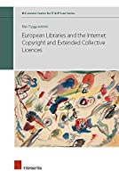 European Libraries and the Internet: Copyright and Extended Collective Licences (KU Leuven Centre for IT & IP Law)