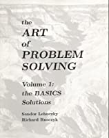 The Art of Problem Solving: The Basics, Solutions