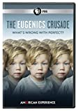 American Experience: The Eugenics Crusade [DVD]