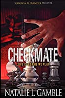 Checkmate: Love is Just a Game We Play